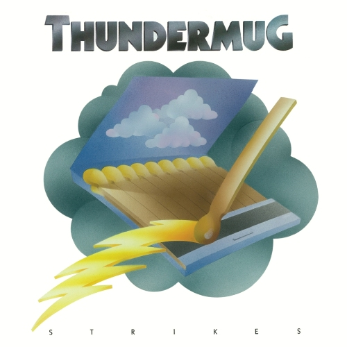 Thundermug Strikes