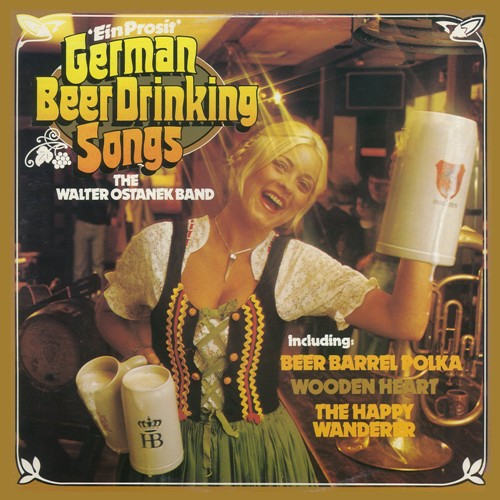 Walter Ostanek German Beer Drinking Songs